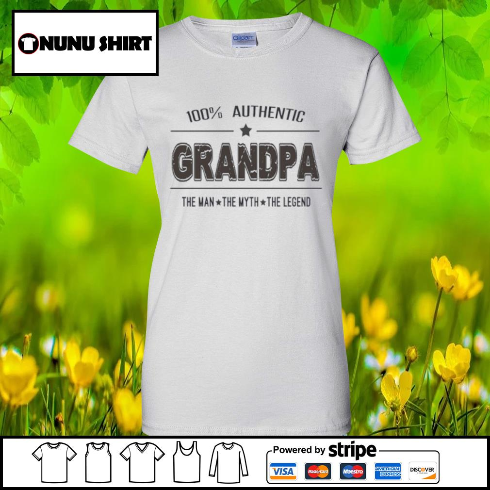 100% authentic grandpa the man the myth the legend s ladies tee