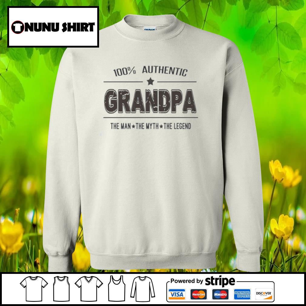 100% authentic grandpa the man the myth the legend s sweater