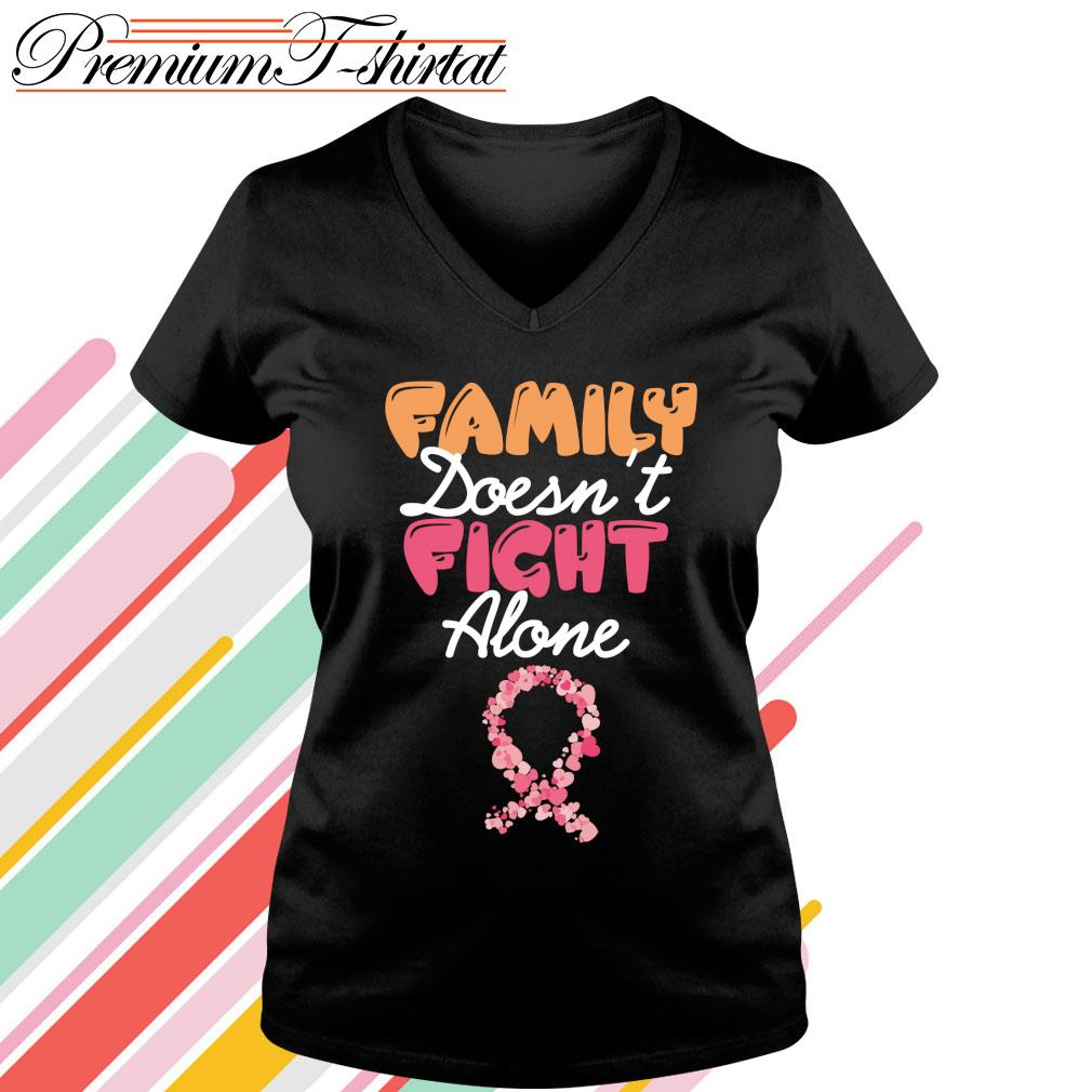 Family doesn't fight alone s v-neck-t-shirt