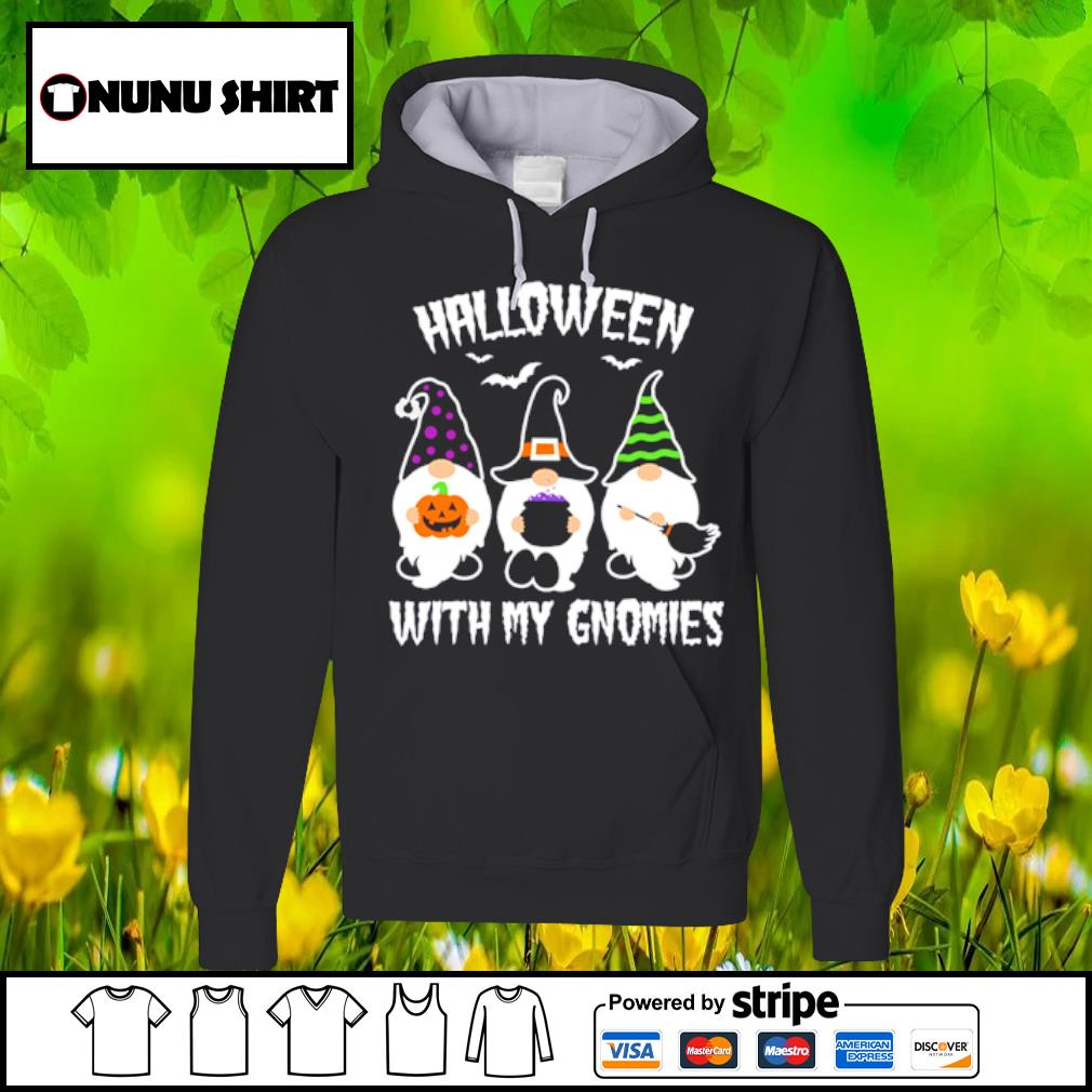 Case Gnomes Halloween with my gnomies s hoodie