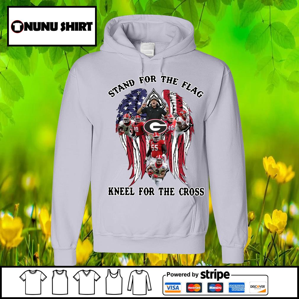 Georgia Bulldogs stand for the flag kneel for the cross s hoodie