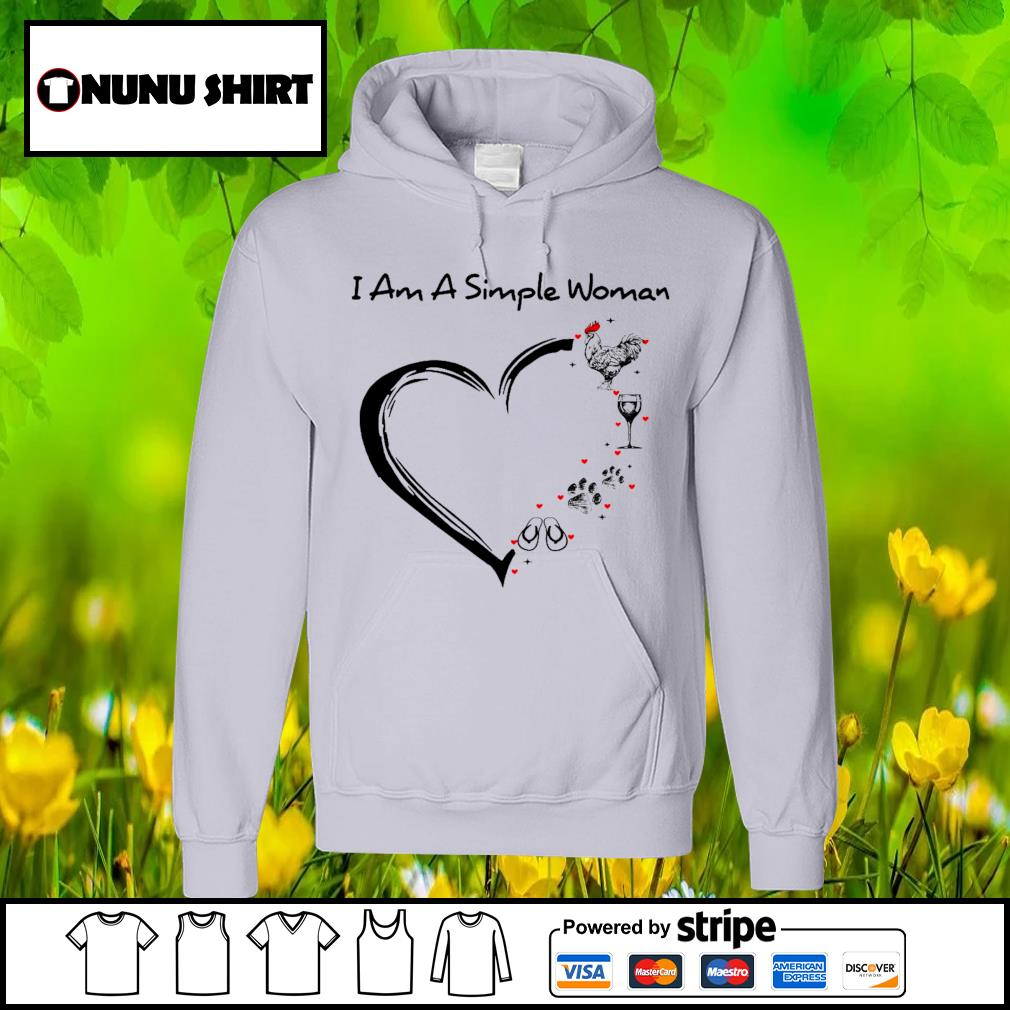 I am a simple woman chicken wine dog paw and flip flop s hoodie