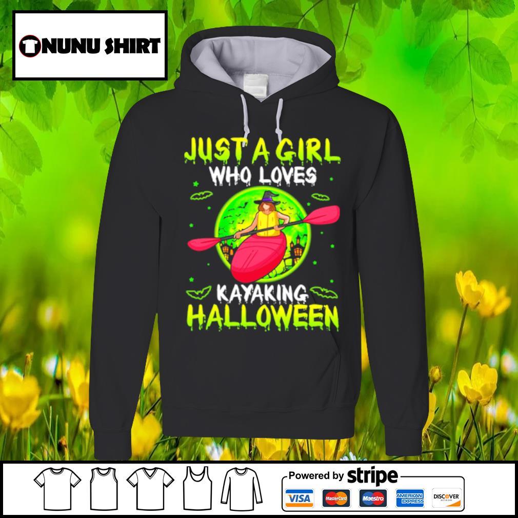 Just a girl who loves kayaking halloween s hoodie