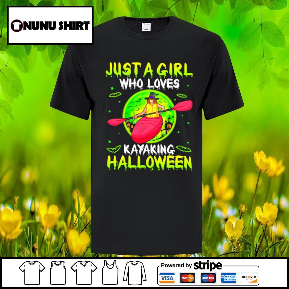 Just a girl who loves kayaking halloween shirt