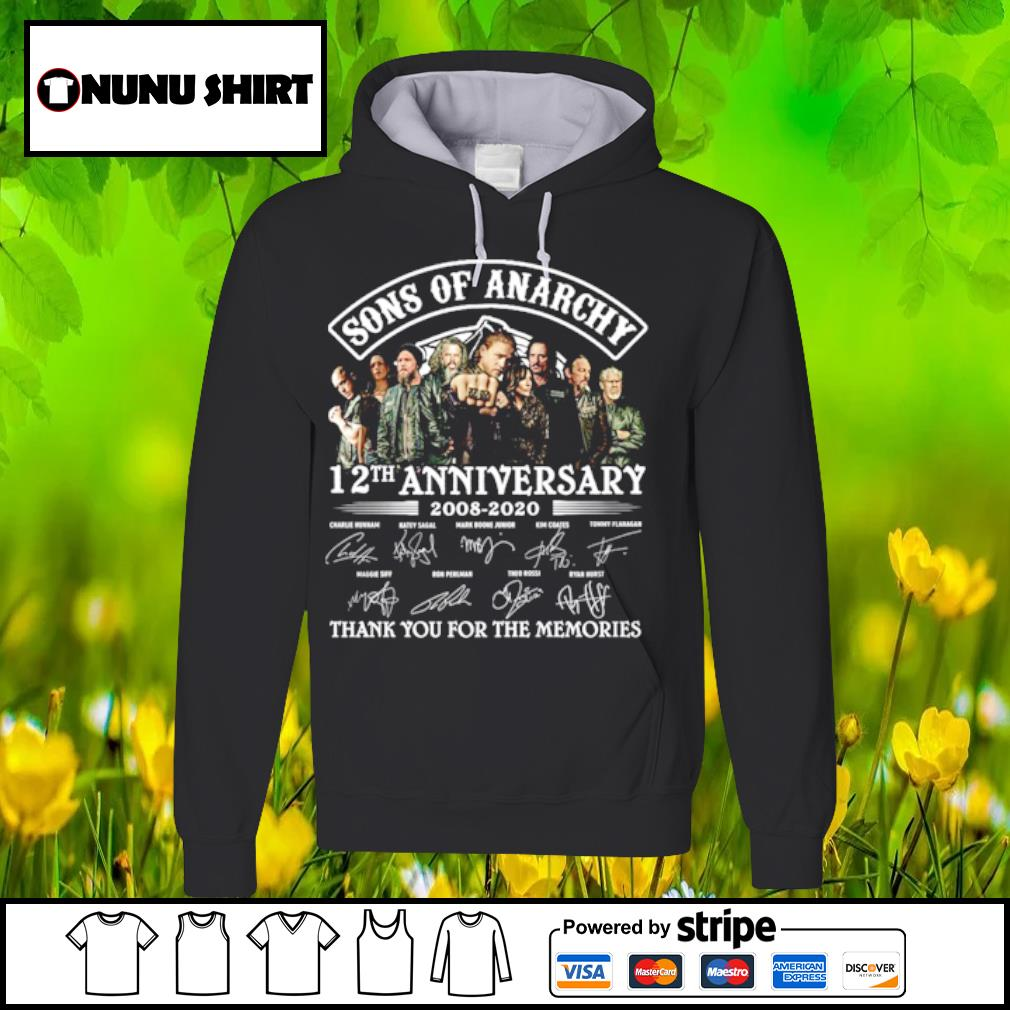 Sons ò Anarchy 12th anniversary 2008-2020 thank you for the memories s hoodie