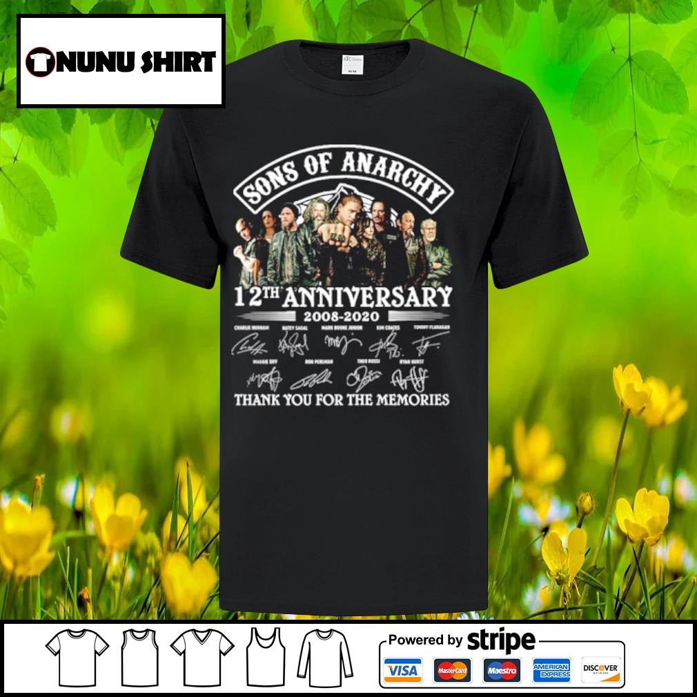 Sons ò Anarchy 12th anniversary 2008-2020 thank you for the memories shirt