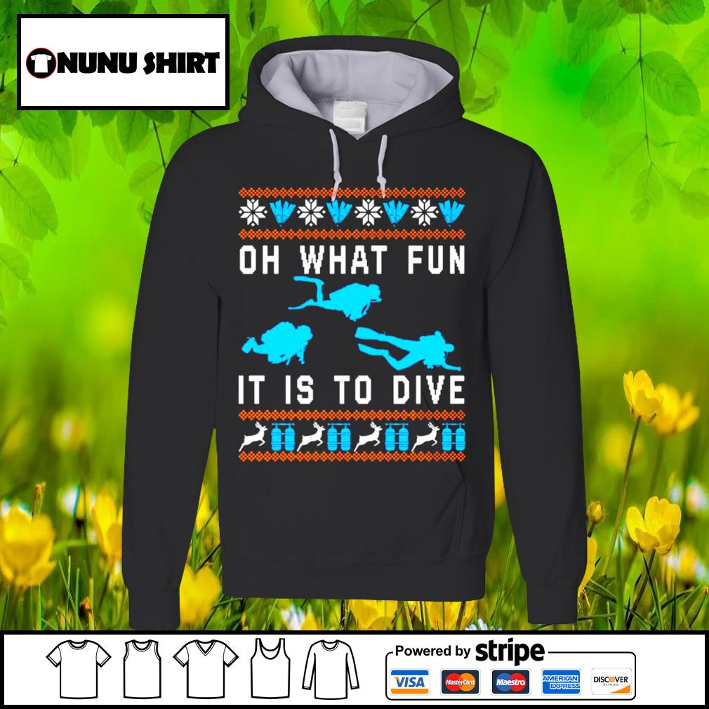 Oh what fun it is to dive Christmas s hoodie
