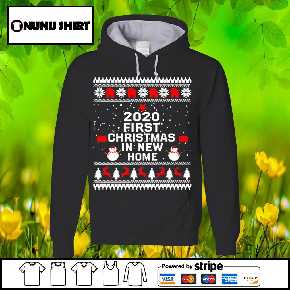 2020 first Christmas in new home shirt, sweater hoodie