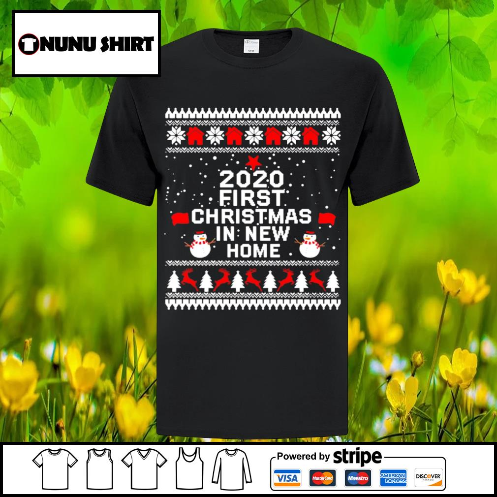 2020 first Christmas in new home shirt, sweater