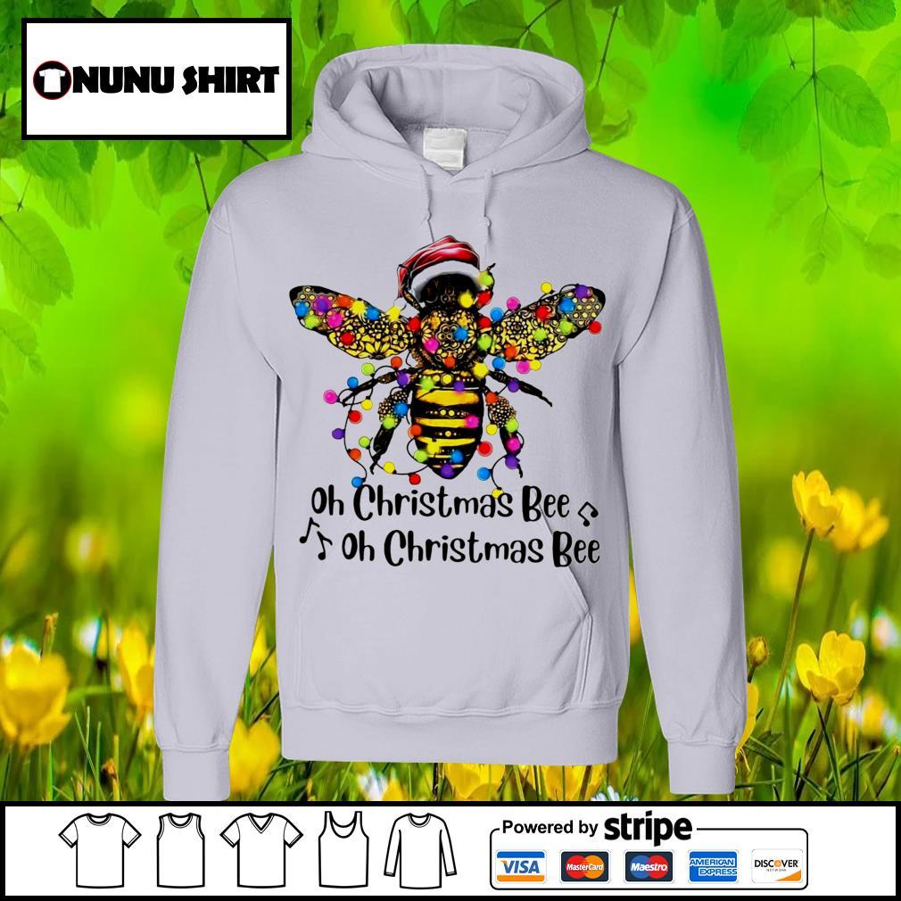 Bee Santa oh Christmas bee oh Christmas bee s hoodie