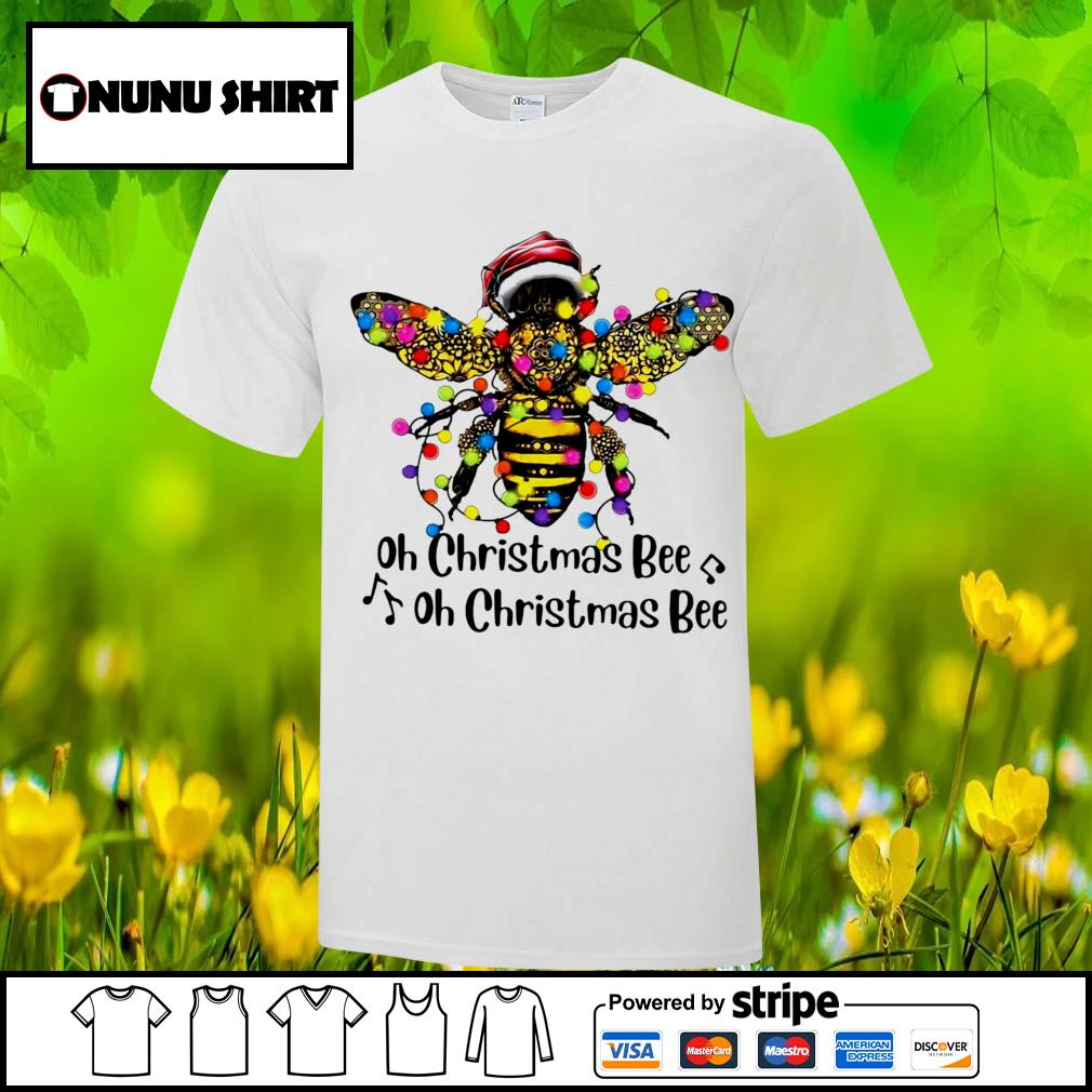 Bee Santa oh Christmas bee oh Christmas bee shirt