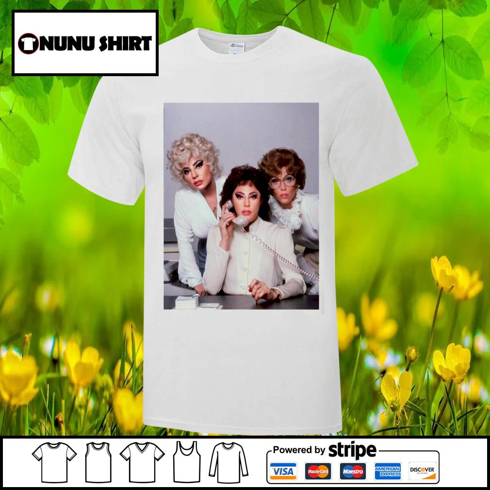 Lady gaga 9 to 5 shirt