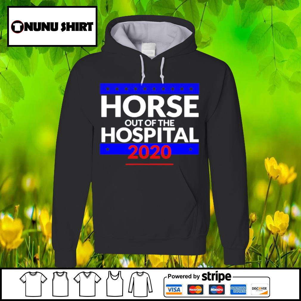 Official horse out of the hospital 2020 s hoodie
