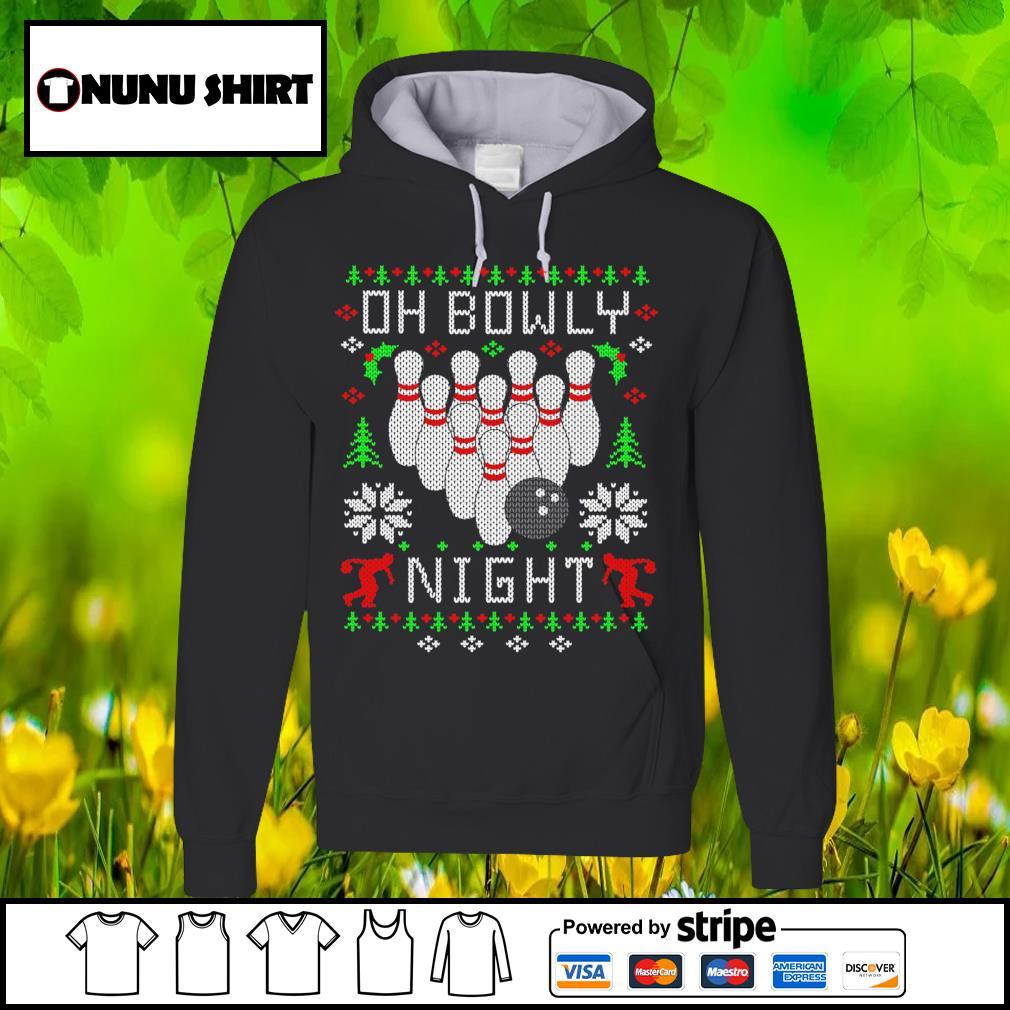 Oh bowly night Christmas s hoodie