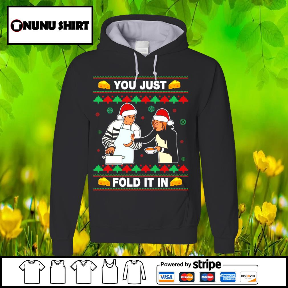 Schitt's Creek you just fold it in Christmas s hoodie