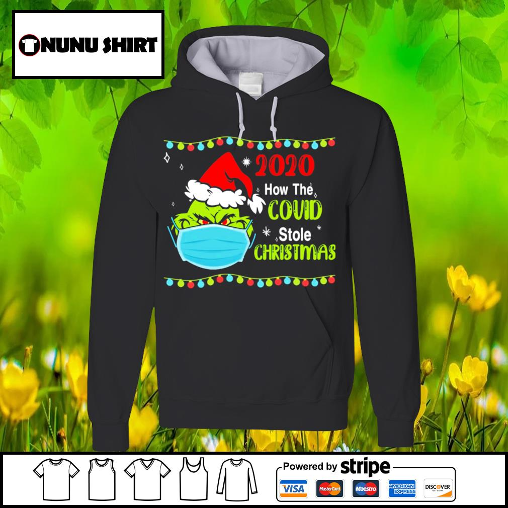 The grinch face mask 2020 how the bouid stole Christmas s hoodie