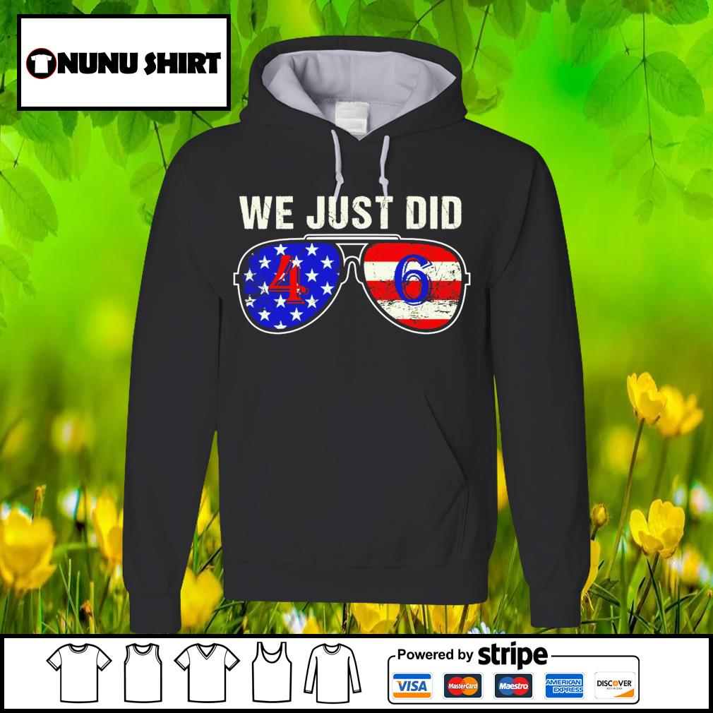 We just did 46 America glass s hoodie
