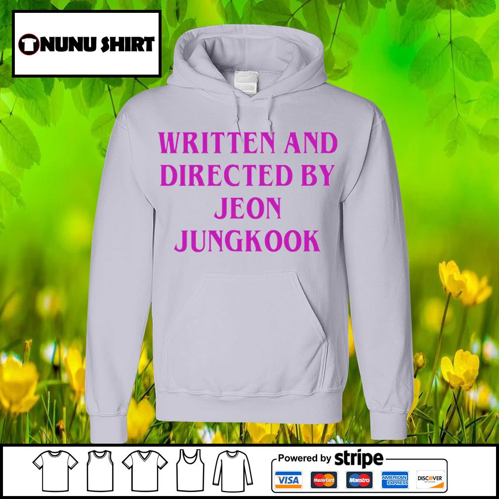 Written and directed by Jeon Jungkook s hoodie